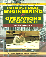 + Industrial Engineering & Operation Research + Dhanpatrai Books